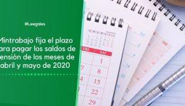 Mintrabajo: Plazo para pagar el saldo de aportes a pensión de abril y mayo de 2020