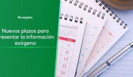 Ampliación de plazo para presentar información exógena 2020