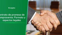 Promesa de compraventa: Formato y legalidad