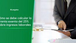 Calculo de la renta exenta del 25% sobre ingresos laborales