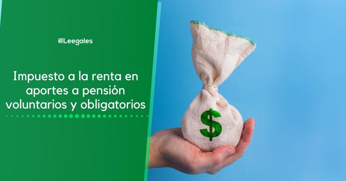 Pensiones en la declaración de renta (con ejemplo) 5