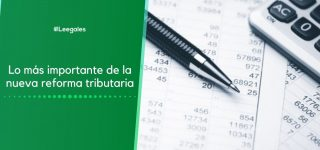 Puntos importantes del nuevo proyecto de reforma tributaria