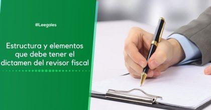Dictamen del revisor fiscal: Estructura y elementos