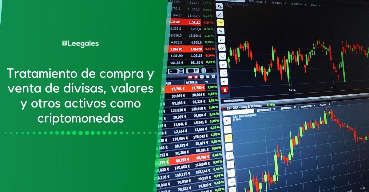 Tratamiento de compra y venta de divisas, valores y otros activos como criptomonedas – DIAN