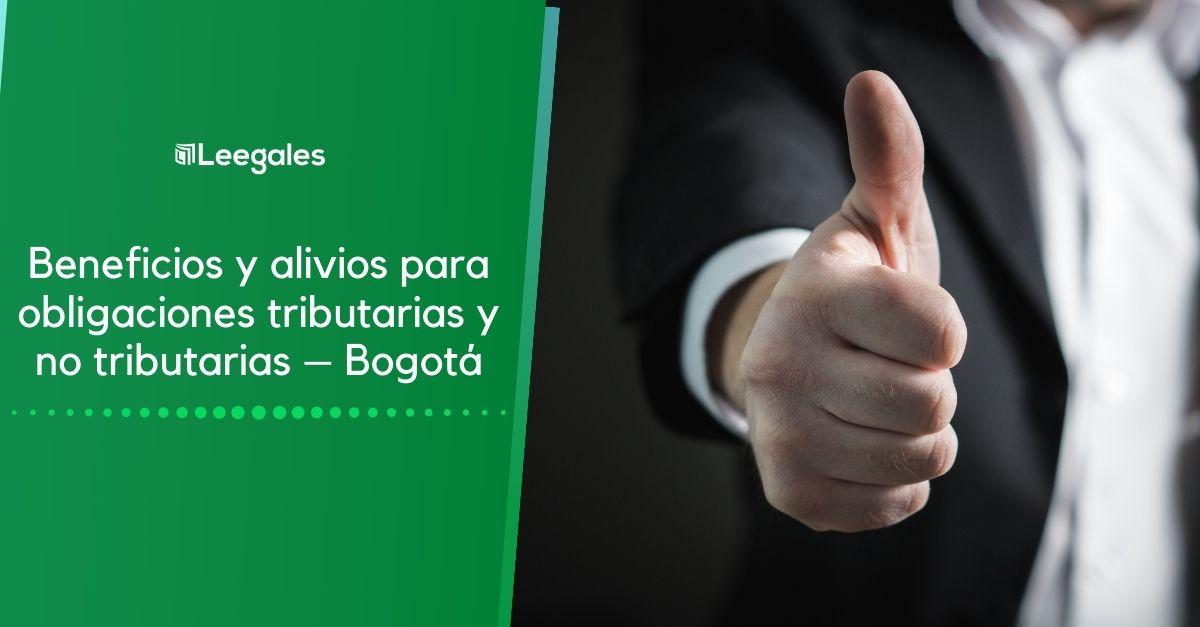 Beneficios y alivios tributarios y no tributarios – Bogotá 2